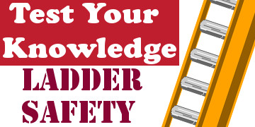 Take Our Ladder Safety Quiz