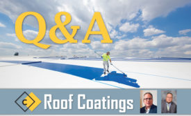 Roof Coatings Special Section Q&A