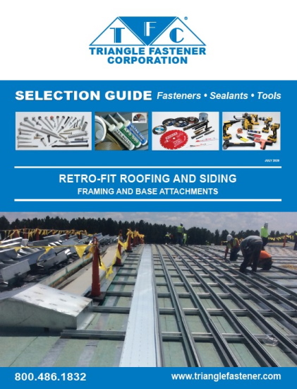 Triangle Fastener Releases Fastener Selection Guide for Retrofit Framing Attachment