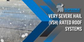 soprema-very-severe-hail