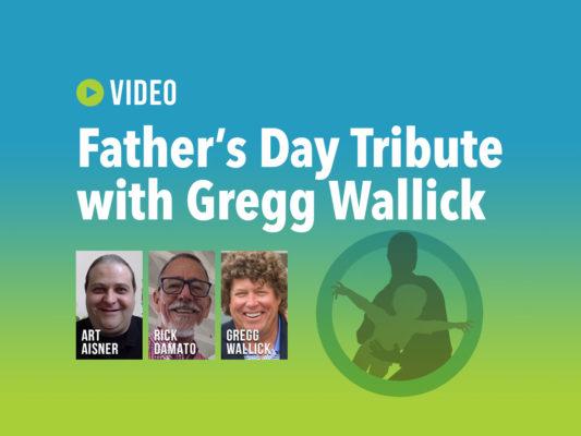 Video_FathersDay_Wallick